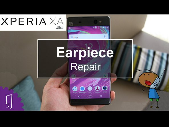 Sony Xperia XA Ultra Earphone Replacement