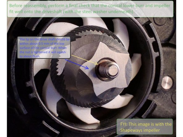 """Image 3/3: If, after the above steps, the lower burr is still sitting too high on the shaft, take a quick detour to Step 20 """"Troubleshooting #2 - Burr Clearance"""" and then come back here afterwards."""