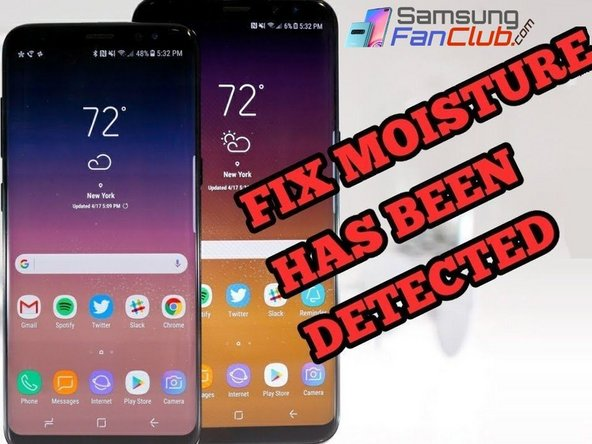 Galaxy S9 Plus Moisture Detected Fix - iFixit Repair Guide