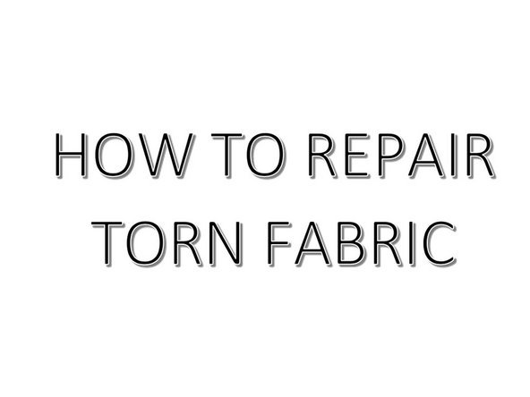 How to fix a torn piece of fabric