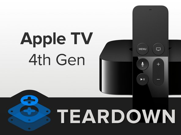 apple tv 4th generation teardown ifixit rh ifixit com New Apple TV Manual New Apple TV