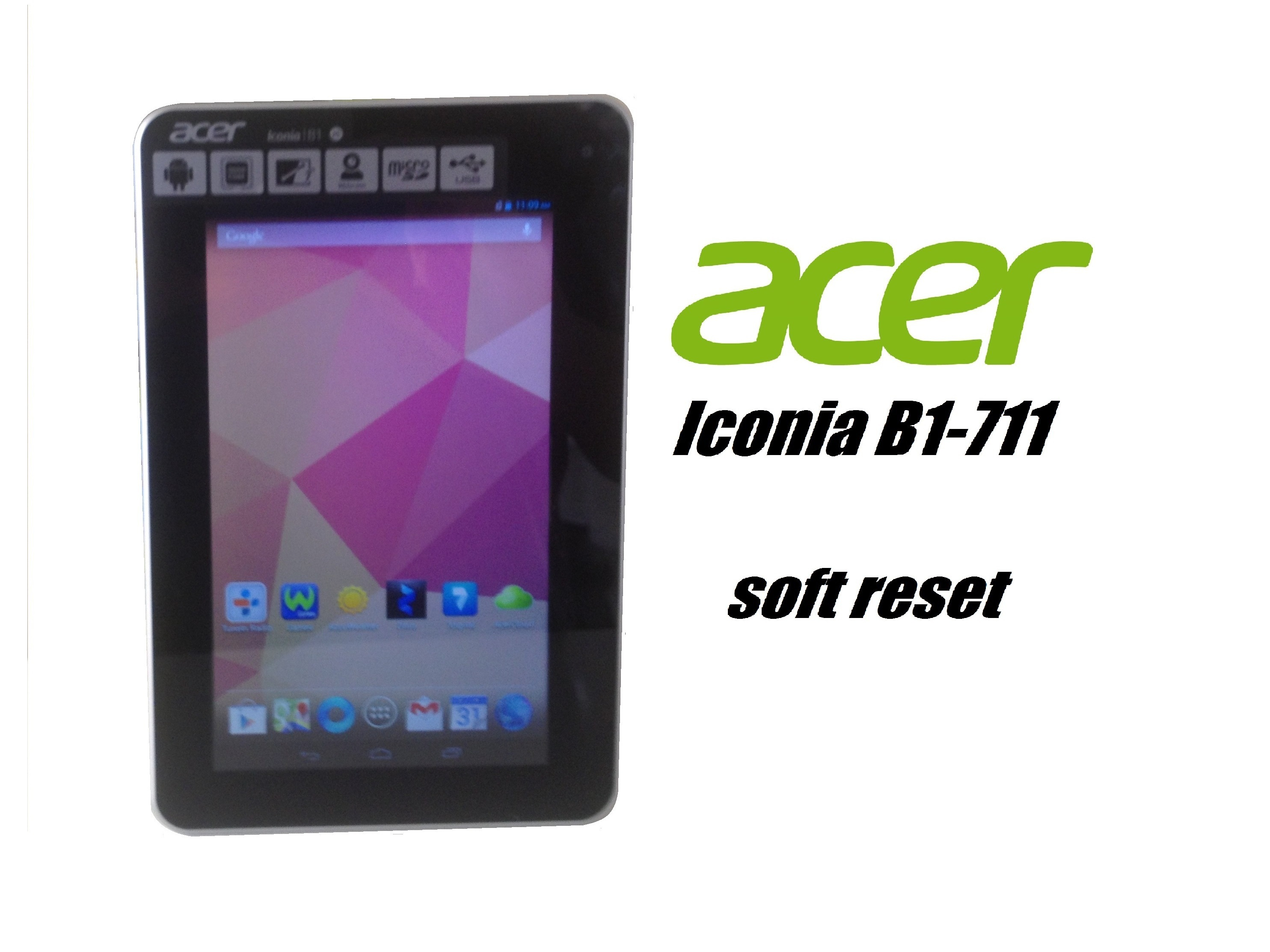 acer iconia b1-710    b1-711 - soft reset