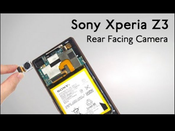 Sony Xperia Z3 Rear Camera Replacement