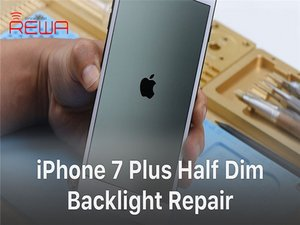 How to Fix iPhone 7 Plus Half Backlight