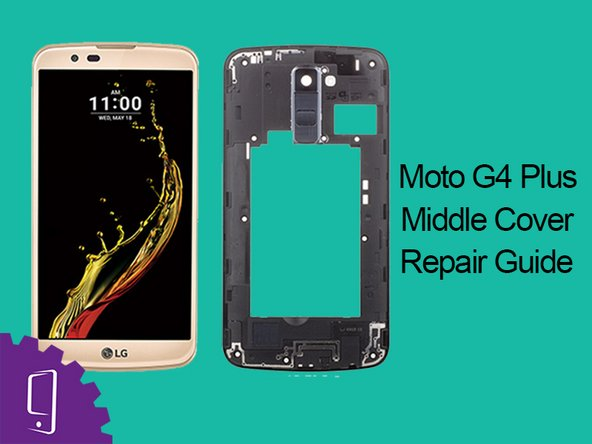 LG K10 Middle Frame Replacement