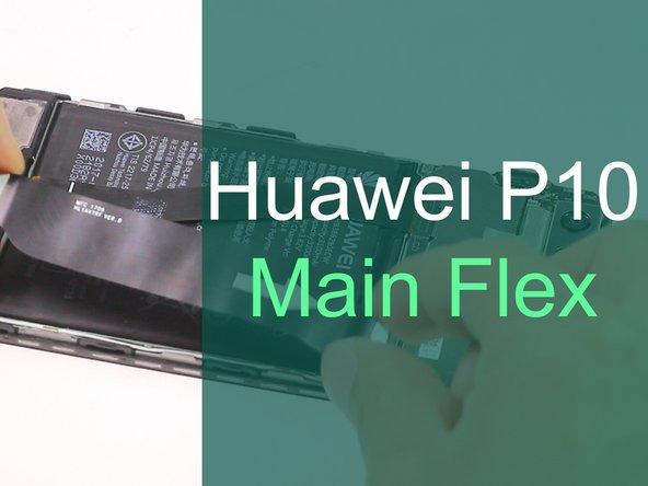Huawei P10 Main Flex Replacement