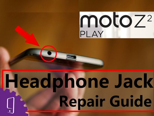 Moto Z2 Play Headphone Replacement