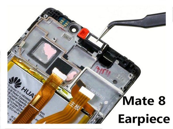 Huawei Mate 8 Ear Speaker Replacement