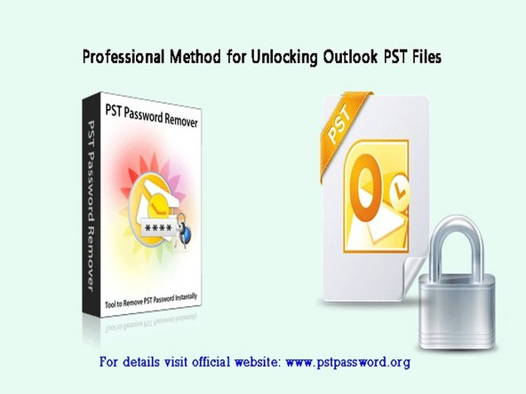 Approach to Unlock Microsoft Outlook PST file Password Main Image
