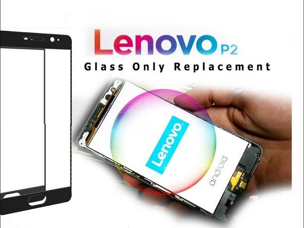 Lenovo P2 P2a42 Glass / Touch Replacement