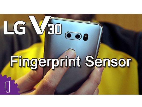LG V30 Fingerprint Scanner Replacement