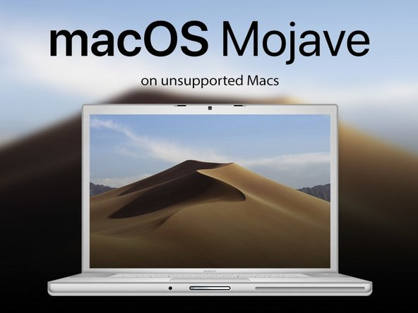 How to install macOS Mojave on Unsupported Macs - iFixit