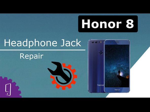 Huawei Honor 8 Headphone Jack Replacement