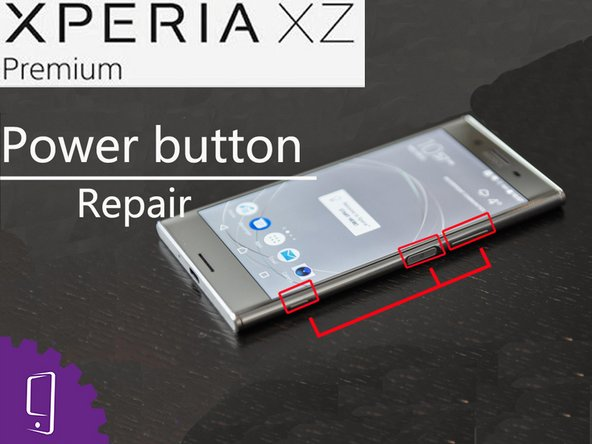 Sony Xperia XZ Premium Side Button Replacement