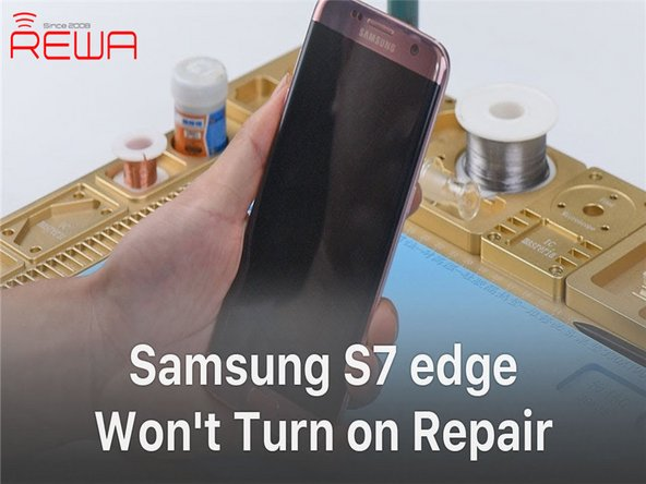 How to Fix Samsung S7 edge Won't Turn on - Logic Board Solution