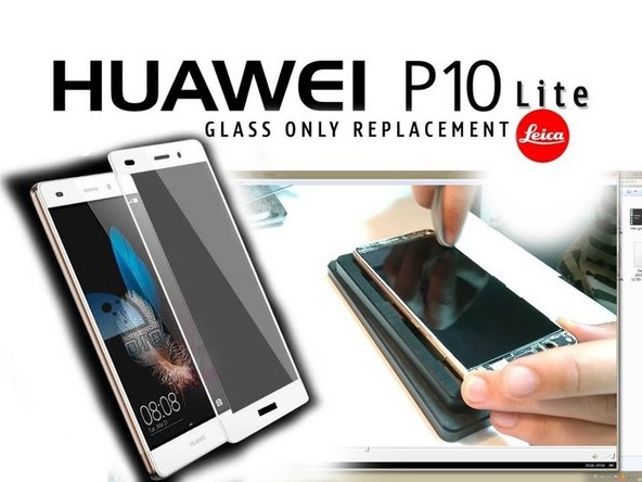 Reemplazo del Cristal/Pantalla del Huawei P10 Lite
