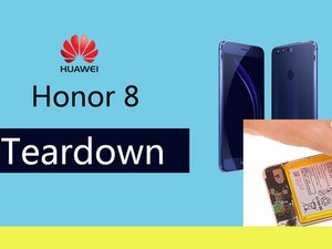 Huawei Honor 8 Teardown