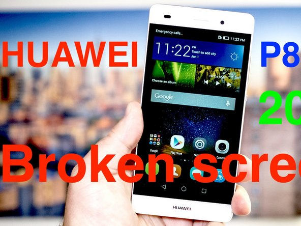 How to Replace Screen Huawei P8 Lite