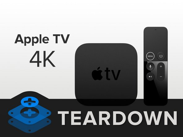 apple tv 4k teardown ifixit. Black Bedroom Furniture Sets. Home Design Ideas