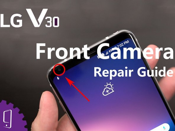 LG V30 Front camera Replacement
