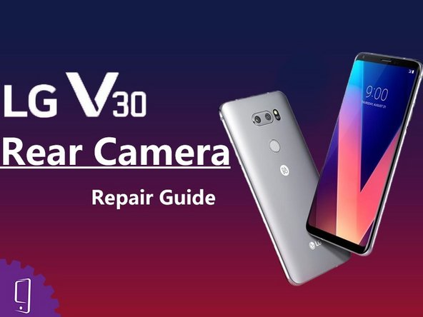 LG V30 Back camera Replacement