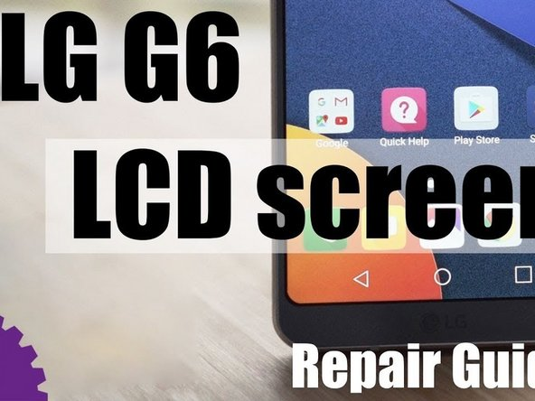 LG G6 LCD Screen Replacement