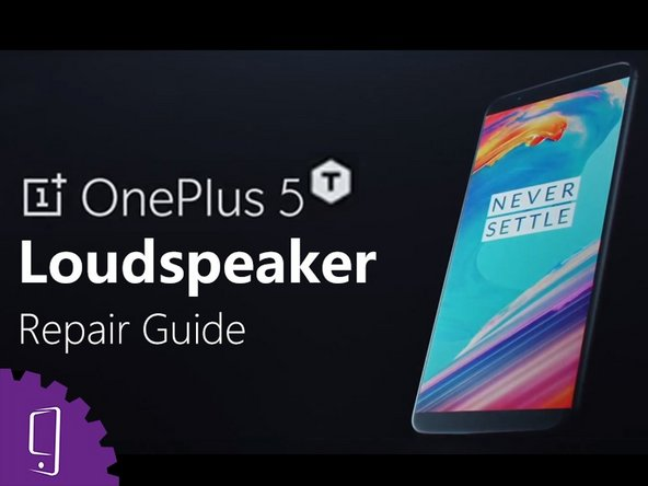OnePlus 5T speaker Replacement