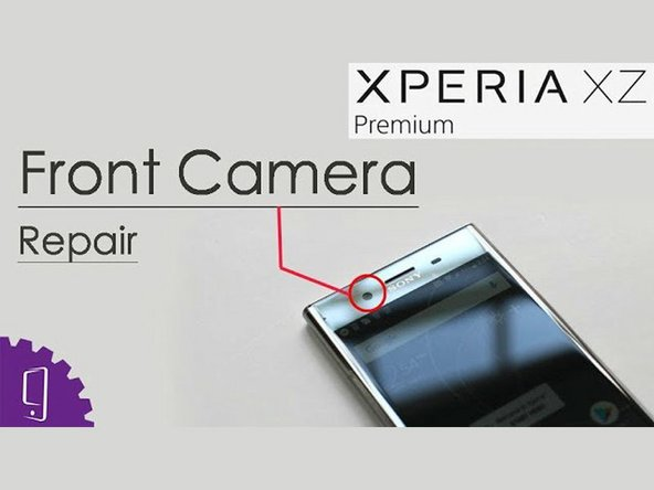 Sony Xperia XZ Premium Front-facing Camera Replacement