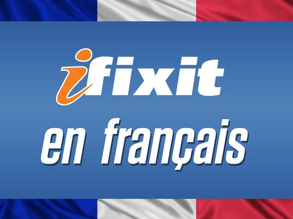 iFixit en Français, Traduction Français