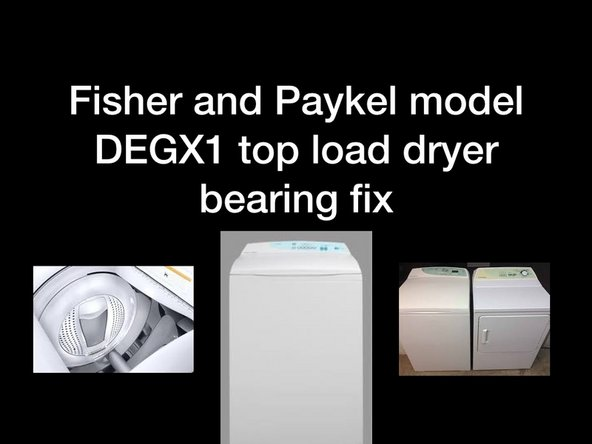 Fisher and Paykel DGX1 dryer Main bearing Replacement