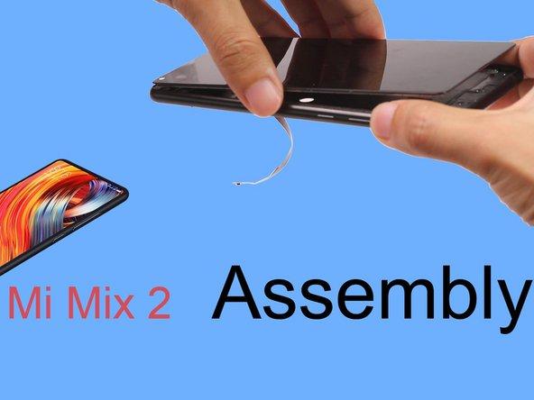 Reensamblaje Xiaomi Mi Mix 2