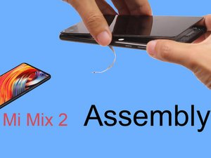 Xiaomi Mi Mix 2  Reassembly