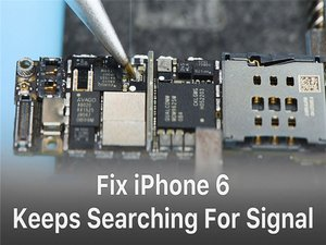 iPhone 6 Keeps Searching For Signal – Logic Board Repair