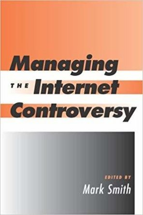 Managing the internet controversy book cover