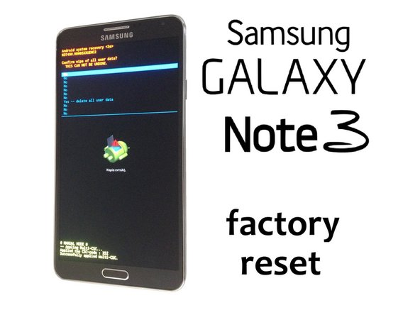 Samsung Galaxy Note 3 - Wipe Data / Factory Reset