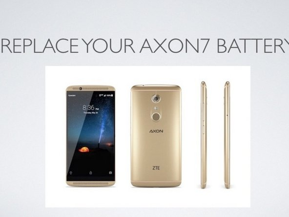 ZTE Axon 7 Battery Replacement