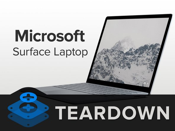 Microsoft Surface Laptop Teardown - iFixit