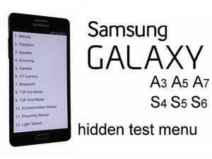How to find hidden service test menu for Samsung galaxy S6, S5, S4, A7, A5, A3