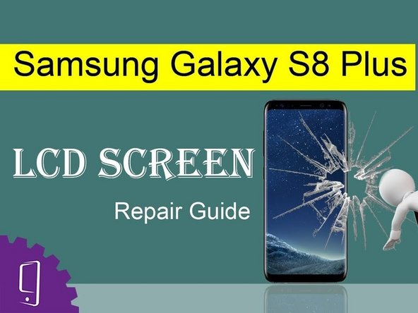 Samsung Galaxy S8 LCD Screen Replacement
