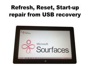 Refresh, Reset, Start-up repair from USB recovery media