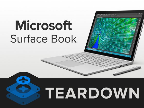 Microsoft Surface Book Teardown