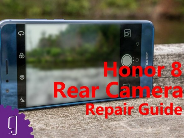 Huawei Honor 8 Rear Camera Replacement