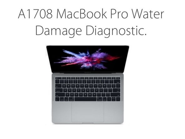 How to A1708 MacBook Pro water damage diagnostic
