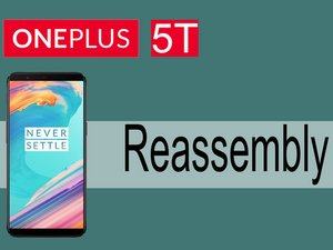 How to assemble OnePlus 5T