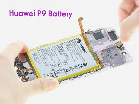 华为 P9 电池更换