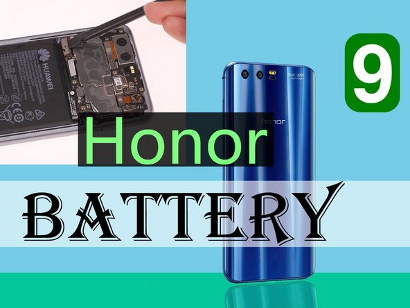 Huawei Honor 9 Battery Replacement