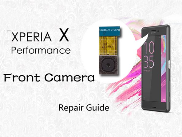 Sony Xperia X Performance Front-facing Camera Replacement
