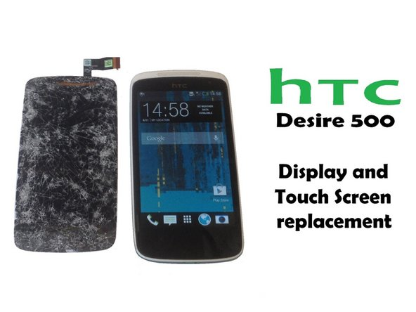 HTC Desire 500 - Display Assembly Replacement