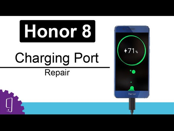 Huawei Honor 8 USB Port Replacement