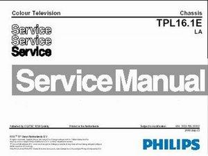 Service manual Philips TV Chassis TPL16.1E LA